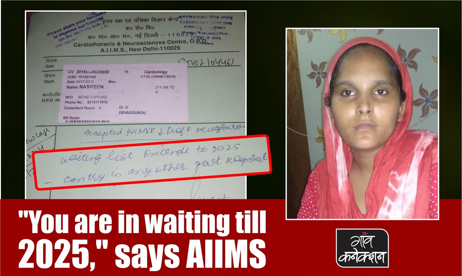 She needs immediate heart surgery. AIIMS says come back in 2025